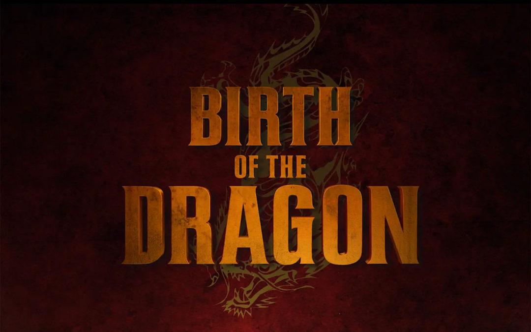 Birth of a Dragon Promo